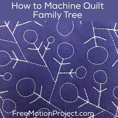 Machine Quilt Family Tree 461 Free Motion Quilting Project