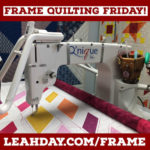 quilting on a longarm frame with Leah Day