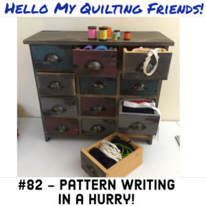 Podcast 82 pattern writing in a hurry